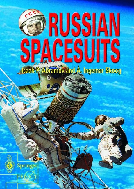 Russian Spacesuits | Abramov / Skoog | 1st Edition., 2003 | Buch (Cover)