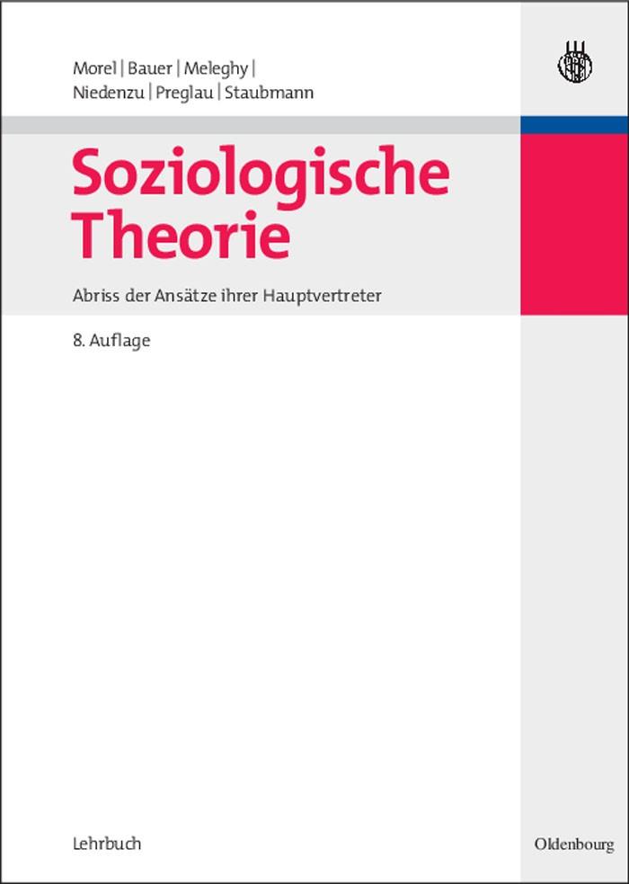 Soziologische Theorie | Morel / Bauer / Meleghy | überarbeitet, 2007 (Cover)