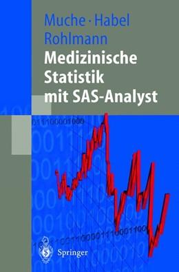 Abbildung von Muche / Habel / Rohlmann | Medizinische Statistik mit SAS-Analyst | 2000