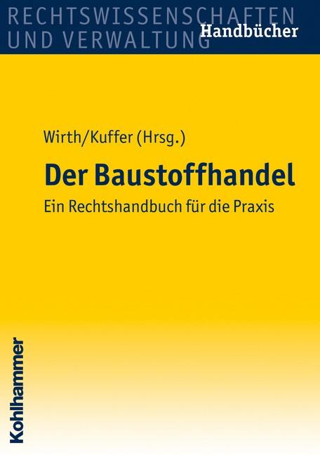 Der Baustoffhandel | Wirth / Kuffer | 1. Auflage 2010, 2010 | Buch (Cover)
