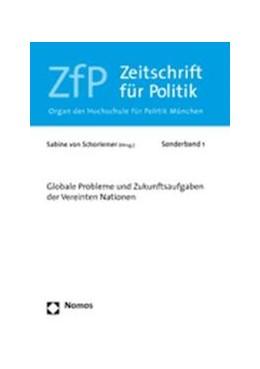 Abbildung von Schorlemer   Globale Probleme und Zukunftsaufgaben der Vereinten Nationen   2006   ZfP Sonderband 1