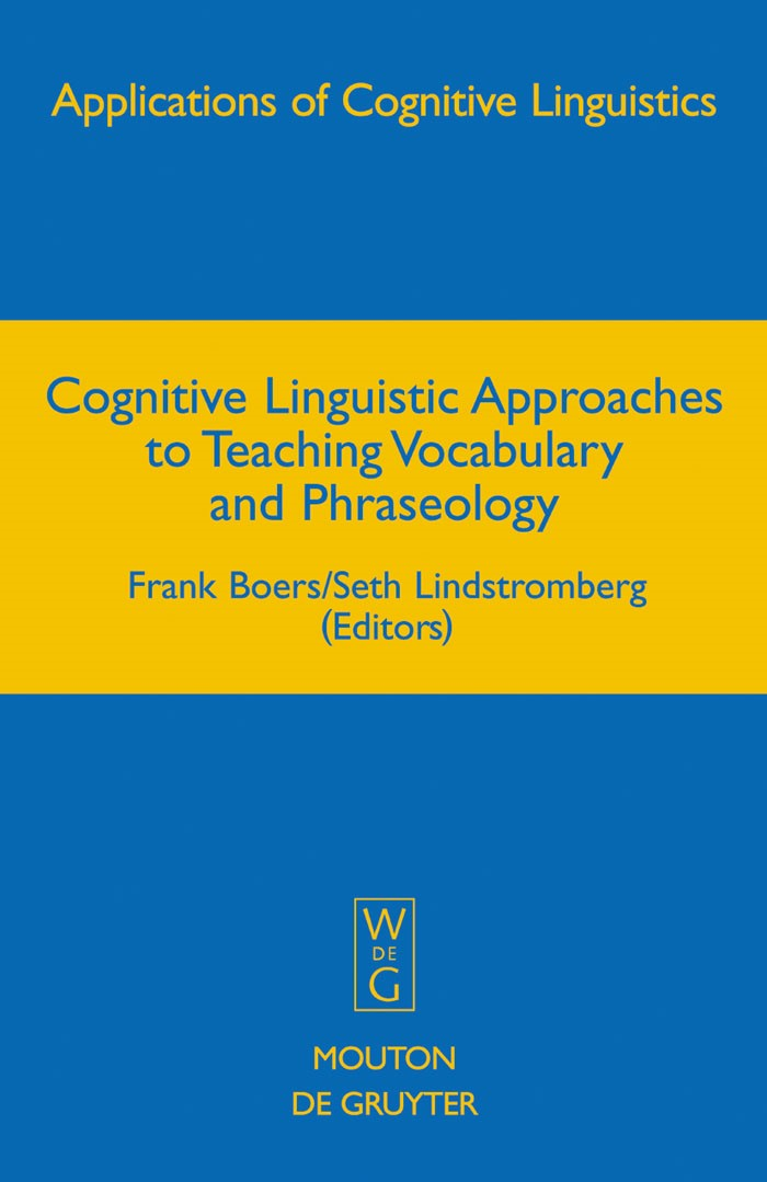 Abbildung von Boers / Lindstromberg | Cognitive Linguistic Approaches to Teaching Vocabulary and Phraseology | 2008