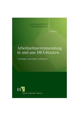 Abbildung von Metzing | Arbeitnehmerentsendung in und aus DBA-Staaten | 1. Auflage | 2009 | Band 48 | beck-shop.de