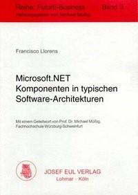 Microsoft.NET Komponenten in typischen Software-Architekturen | Llorens, 2002 | Buch (Cover)