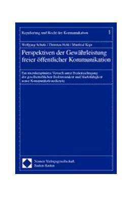Abbildung von Schulz / Held / Kops   Perspektiven der Gewährleistung freier öffentlicher Kommunikation   2002   Ein interdisziplinärer Versuch...   1