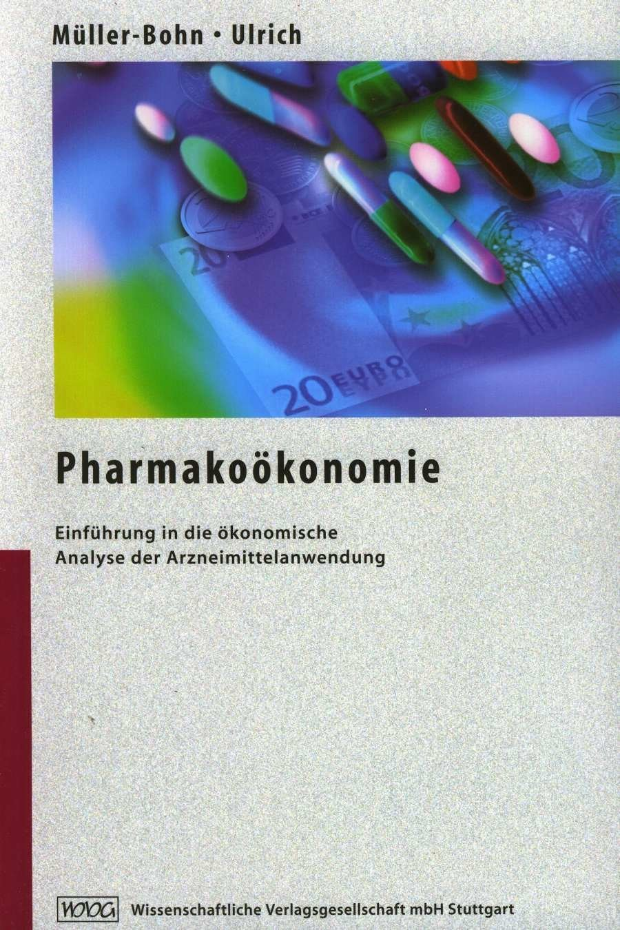 Pharmakoökonomie | Müller-Bohn / Ulrich, 2000 | Buch (Cover)