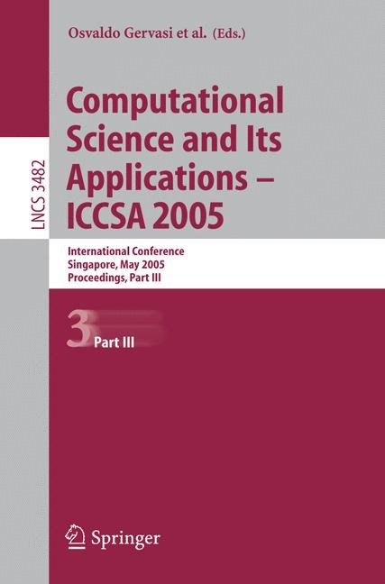 Abbildung von Gervasi / Gavrilova / Kumar / Laganà / Lee / Mun / Taniar / Tan | Computational Science and Its Applications - ICCSA 2005 | 2005