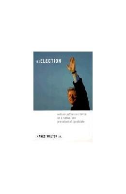 Abbildung von Walton Jr. | Reelection | 2000 | William Jefferson Clinton as a...
