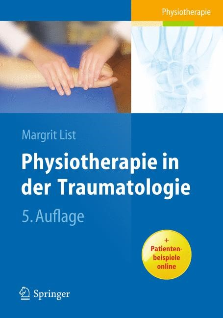 Physiotherapie in der Traumatologie | List | 5., vollst. überarb. Aufl., 2008 | Buch (Cover)