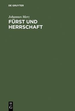 Abbildung von Merz   Fürst und Herrschaft   Reprint 2015   2000   Der Herzog von Franken und sei...
