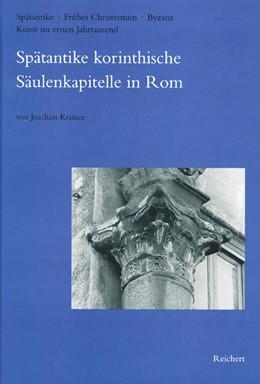 Abbildung von Kramer   Spätantike korinthische Säulenkapitelle in Rom   1998   Bei S. Paolo fuori le mura, in...