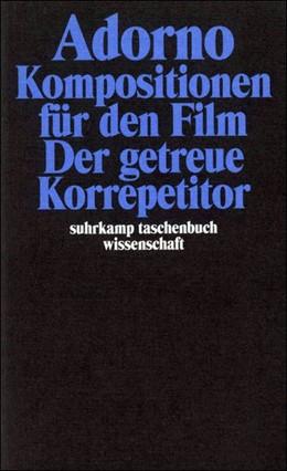 Abbildung von Adorno   Gesammelte Schriften in 20 Bänden   2003   Band 15: Komposition für den F...   1715