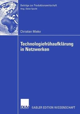 Abbildung von Mieke | Technologiefrühaufklärung in Netzwerken | 2006 | Entscheidungsmodelle, Organisa...
