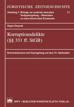 Abbildung von Durynek | Korruptionsdelikte (§§ 331 ff. StGB) | 2008 | Reformdiskussion und Gesetzgeb... | 31