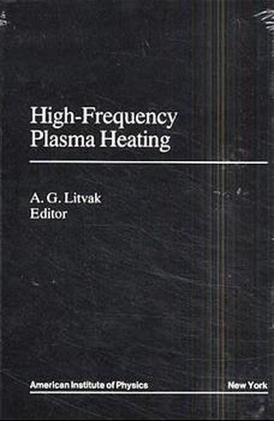 High-Frequency Plasma Heating | Litvak, 1991 | Buch (Cover)