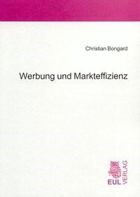 Werbung und Markteffizienz | Bongard, 2004 | Buch (Cover)