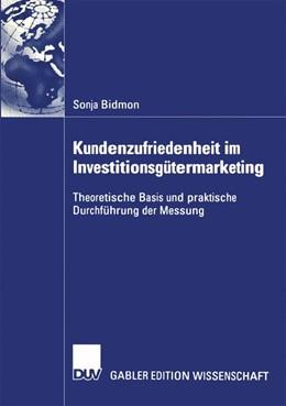 Abbildung von Bidmon | Kundenzufriedenheit im Investitionsgütermarketing | 2004 | Theoretische Basis und praktis...