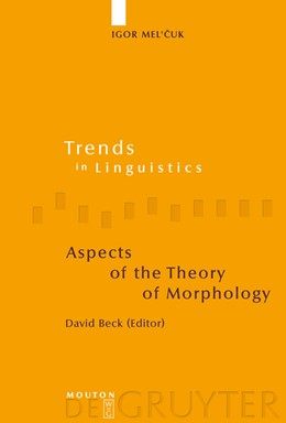 Abbildung von Mel'cuk / Beck | Aspects of the Theory of Morphology | 2006 | 146