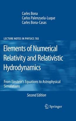 Abbildung von Bona / Palenzuela-Luque / Bona-Casas | Elements of Numerical Relativity and Relativistic Hydrodynamics | 2009 | From Einstein' s Equations to ... | 783