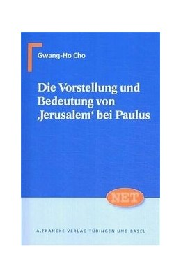 Abbildung von Cho | Die Vorstellung und Bedeutung von 'Jerusalem'bei Paulus | 1. Auflage | 2004 | 7 | beck-shop.de