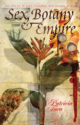 Abbildung von Fara | Sex, Botany, and Empire | 2004 | The Story of Carl Linnaeus and...