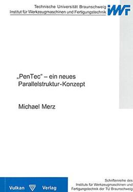 Abbildung von Merz | Pen Tec - ein neues Parallelstruktur-Konzept | 2006