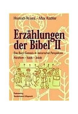 Abbildung von Krauss / Küchler | Erzählungen der Bibel II | 2004 | Das Buch Genesis in literarisc...