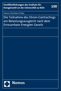 Abbildung von Fricke | Die Teilnahme des Strom-Contractings am Belastungsausgleich nach dem Erneuerbare-Energien-Gesetz | 2010