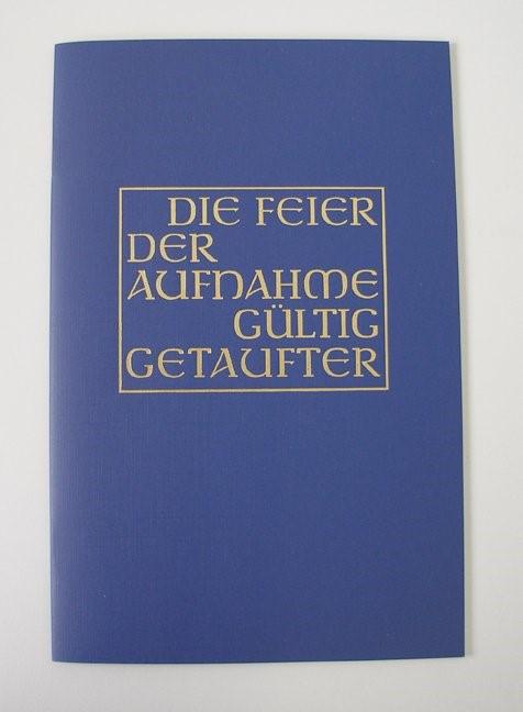 Die Feier der Aufnahme gültig Getaufter | 8., Aufl., 2007 | Buch (Cover)