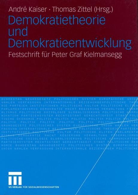 Demokratietheorie und Demokratieentwicklung   Kaiser / Zittel   2004, 2004   Buch (Cover)