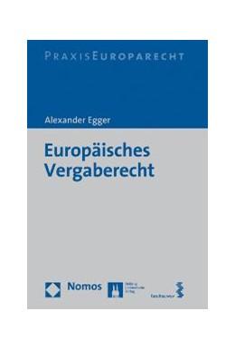 Abbildung von Egger | Europäisches Vergaberecht | 1. Auflage | | beck-shop.de