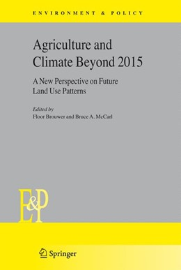 Abbildung von Brouwer / McCarl | Agriculture and Climate Beyond 2015 | 2006 | A New Perspective on Future La... | 46