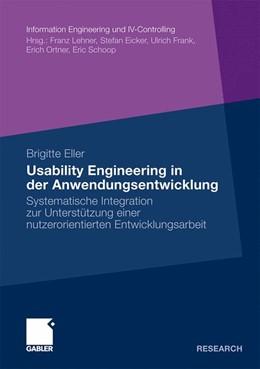 Abbildung von Eller | Usability Engineering in der Anwendungsentwicklung | 2009 | Systematische Integration zur ...