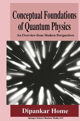 Abbildung von Home | Conceptual Foundations of Quantum Physics | 1997 | An Overview from Modern Perspe...