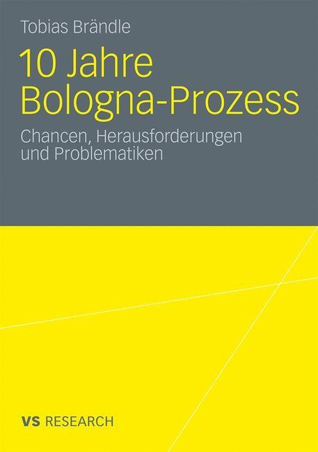 10 Jahre Bologna Prozess | Brändle | Mit einem Geleitwort von Prof. Dr. Matthias Grundmann, 2010 | Buch (Cover)