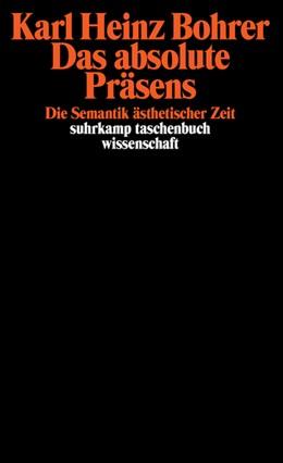 Abbildung von Bohrer | Das absolute Präsens | 1994 | Die Semantik ästhetischer Zeit | 1055