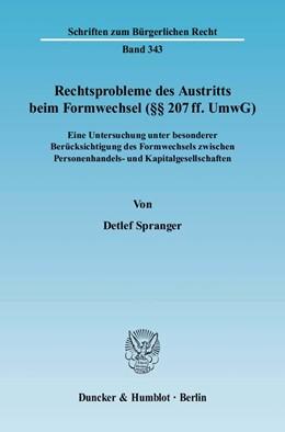 Abbildung von Spranger | Rechtsprobleme des Austritts beim Formwechsel (§§ 207 ff. UmwG). | 2006 | Eine Untersuchung unter besond... | 343