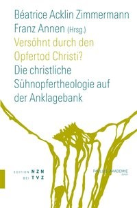Abbildung von Acklin Zimmermann / Annen | Versöhnt durch den Opfertod Christi? | 2009
