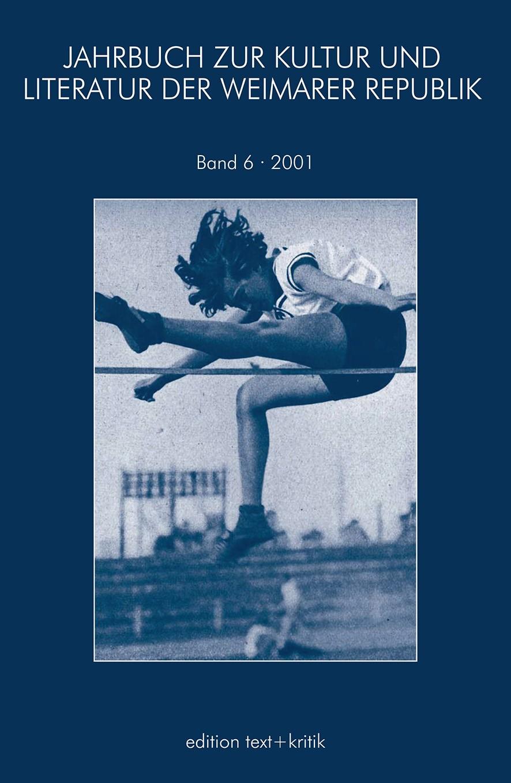 JAHRBUCH ZUR KULTUR UND LITERATUR DER WEIMARER REPUBLIK, 2001 | Buch (Cover)