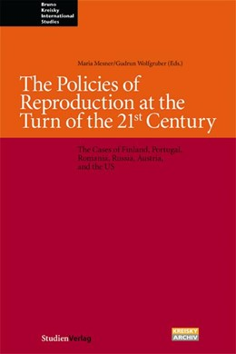 Abbildung von Mesner / Niederkofler / Wolfgruber | The Policies of Reproduction at the Turn of the 21st Century | 2005 | The Cases of Finland, Portugal...