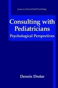 Consulting with Pediatricians | Drotar, 1995 | Buch (Cover)