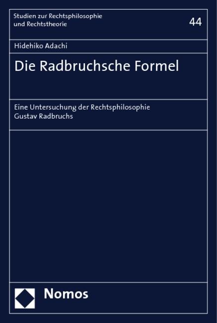 Abbildung von Adachi | Die Radbruchsche Formel | 2006