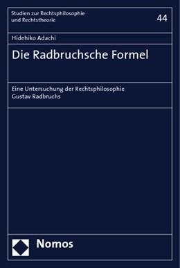 Abbildung von Adachi   Die Radbruchsche Formel   2006   Eine Untersuchung der Rechtsph...