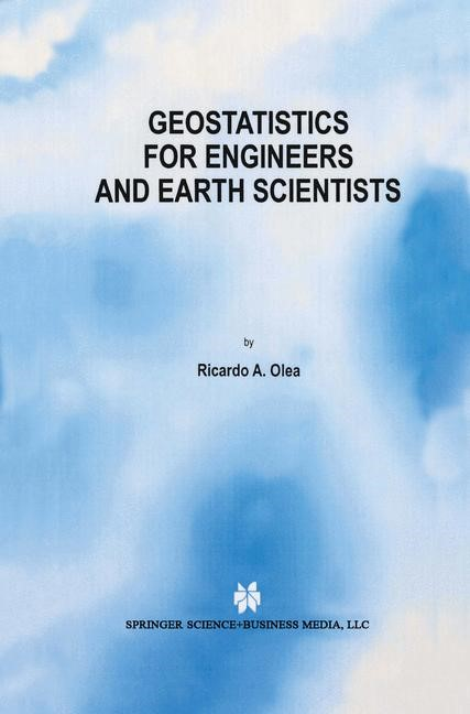 Geostatistics for Engineers and Earth Scientists | Olea, 1999 | Buch (Cover)