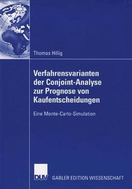 Abbildung von Hillig | Verfahrensvarianten der Conjoint-Analyse zur Prognose von Kaufentscheidungen | 2006 | Eine Monte-Carlo-Simulation