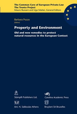 Abbildung von Pozzo | Property and Environment | 2007 | Old and new remedies to protec...