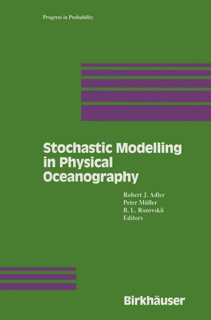 Stochastic Modelling in Physical Oceanography | Adler / Müller / Rozovskii, 1996 | Buch (Cover)