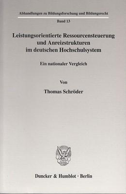 Abbildung von Schröder | Leistungsorientierte Ressourcensteuerung und Anreizstrukturen im deutschen Hochschulsystem. | 2003 | Ein nationaler Vergleich. | 13