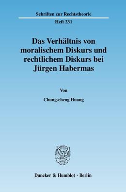 Abbildung von Huang | Das Verhältnis von moralischem Diskurs und rechtlichem Diskurs bei Jürgen Habermas | 2007 | 231