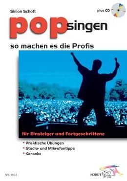 Abbildung von Schott | Pop singen - so machen es die Profis | 2001 | für Einsteiger und Fortgeschri...